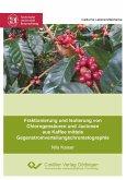 Fraktionierung und Isolierung von Chlorogensäuren und -lactonen aus Kaffee mittels Gegenstromverteilungschromatographie