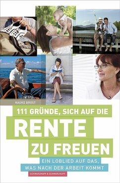 111 Gründe, sich auf die Rente zu freuen (eBook, ePUB) - Brost, Hauke