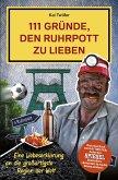 111 Gründe, den Ruhrpott zu lieben (eBook, ePUB)