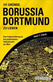 111 Gründe, Borussia Dortmund zu lieben (eBook, ePUB)