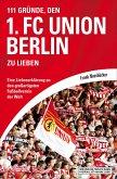 111 Gründe, den 1. FC Union Berlin zu lieben (eBook, ePUB)