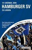 111 Gründe, den Hamburger SV zu lieben (eBook, ePUB)