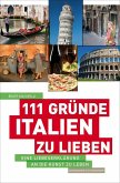 111 Gründe, Italien zu lieben (eBook, ePUB)