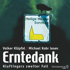 Erntedank / Kommissar Kluftinger Bd.2 (MP3-Download) - Klüpfel, Volker; Kobr, Michael
