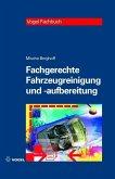 Fachgerechte Fahrzeugreinigung und -aufbereitung (eBook, PDF)