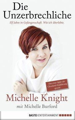 Die Unzerbrechliche (eBook, ePUB) - Burford, Michelle; Knight, Michelle