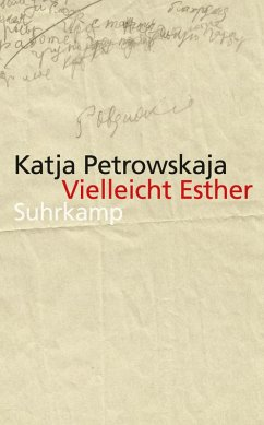 Vielleicht Esther (eBook, ePUB) - Petrowskaja, Katja