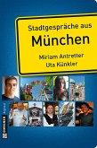 Stadtgespräche aus München (eBook, ePUB)