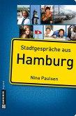 Stadtgespräche aus Hamburg (eBook, ePUB)