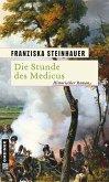 Die Stunde des Medicus (eBook, ePUB)
