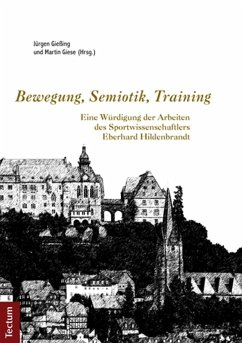 Bewegung, Semiotik, Training (eBook, PDF)