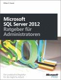 Microsoft SQL Server 2012 - Ratgeber für Administratoren (eBook, PDF)