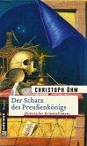Der Schatz des Preußenkönigs (eBook, ePUB)