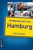 Stadtgespräche aus Hamburg (eBook, PDF)