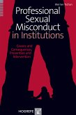 Professional Sexual Misconduct in Institutions (eBook, ePUB)