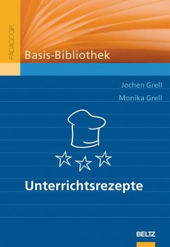 Unterrichtsrezepte (eBook, PDF) - Grell, Jochen; Grell, Monika