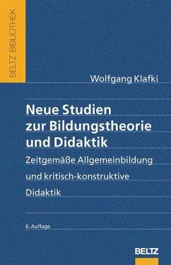 Neue Studien zur Bildungstheorie und Didaktik (eBook, PDF) - Klafki, Wolfgang
