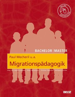 Migrationspädagogik (eBook, PDF) - Mecheril, Paul; do Mar Castro Varela, Maria; Dirim, Inci; Kalpaka, Annita; Melter, Claus