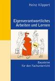 Eigenverantwortliches Arbeiten und Lernen (eBook, PDF)