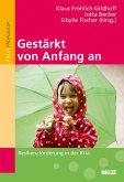 Gestärkt von Anfang an (eBook, PDF)