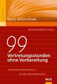 99 Vertretungsstunden ohne Vorbereitung (eBook, PDF)
