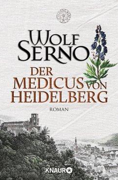 Der Medicus von Heidelberg (eBook, ePUB) - Serno, Wolf