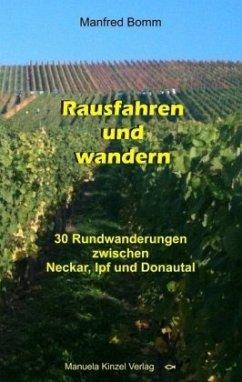 Rausfahren und Wandern - Bomm, Manfred