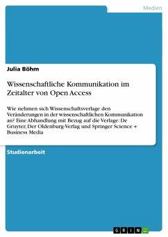 Wissenschaftliche Kommunikation im Zeitalter von Open Access