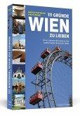 111 Gründe, Wien zu lieben (eBook, ePUB)