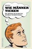 Wie Männer ticken (eBook, ePUB)