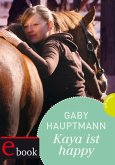 Kaya ist happy / Kaya Bd.4 (eBook, ePUB)