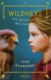 Die Botschaft des Falken / Wildhexe Bd.2 (eBook, ePUB)