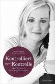 KONTROLLIERT AUSSER KONTROLLE (eBook, ePUB)