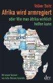 Afrika wird armregiert oder Wie man Afrika wirklich helfen kann (eBook, ePUB)