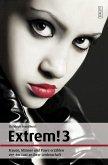 Extrem! 3 - In neuer Ausstattung (eBook, ePUB)