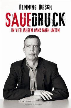 Saufdruck (eBook, ePUB) - Hirsch, Henning