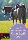 Kaya bleibt cool / Kaya Bd.3 (eBook, ePUB)