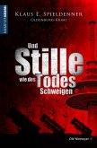 Und Stille wie des Todes Schweigen (eBook, PDF)