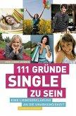 111 Gründe, Single zu sein (eBook, ePUB)
