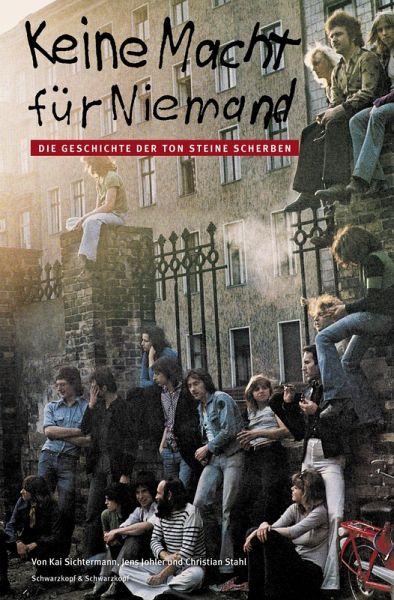 Keine Macht für Niemand (eBook, ePUB) - Sichtermann, Kai; Johler, Jens; Stahl, Christian