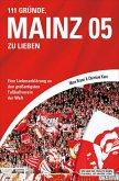 111 Gründe, Mainz 05 zu lieben (eBook, ePUB)