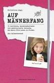 Auf Männerfang (eBook, ePUB)