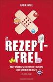 Rezeptfrei (eBook, ePUB)