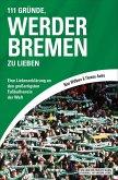 111 Gründe, Werder Bremen zu lieben (eBook, ePUB)