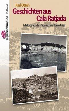 Geschichten aus Cala Ratjada (eBook, ePUB) - Otten, Karl