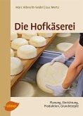 Die Hofkäserei (eBook, PDF)