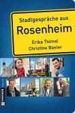 Stadtgespräche aus Rosenheim (eBook, ePUB)