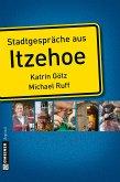 Stadtgespräche aus Itzehoe (eBook, ePUB)