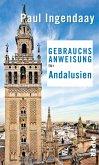 Gebrauchsanweisung für Andalusien (eBook, ePUB)