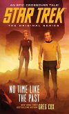 Star Trek: The Original Series: No Time Like the Past (eBook, ePUB)